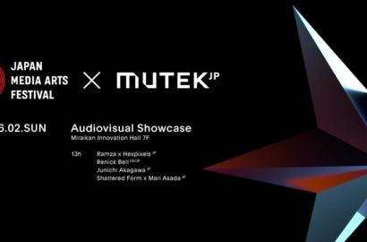 JAPAN MEDIA ARTS FESTIVAL × MUTEK.JP