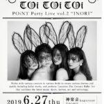 【TOi TOi TOi POINT Party live Vol.2 - 祷 -】